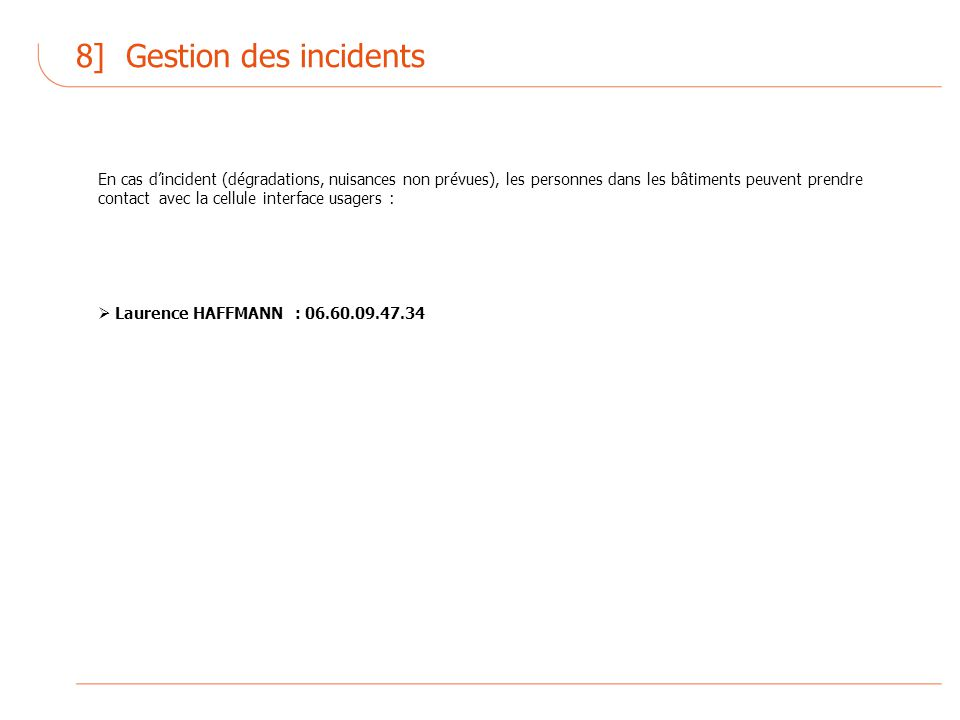 8] Gestion des incidents
